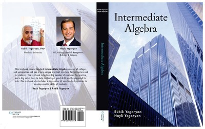 Intermediate Algebra, the fourth textbook by the Yegoryans