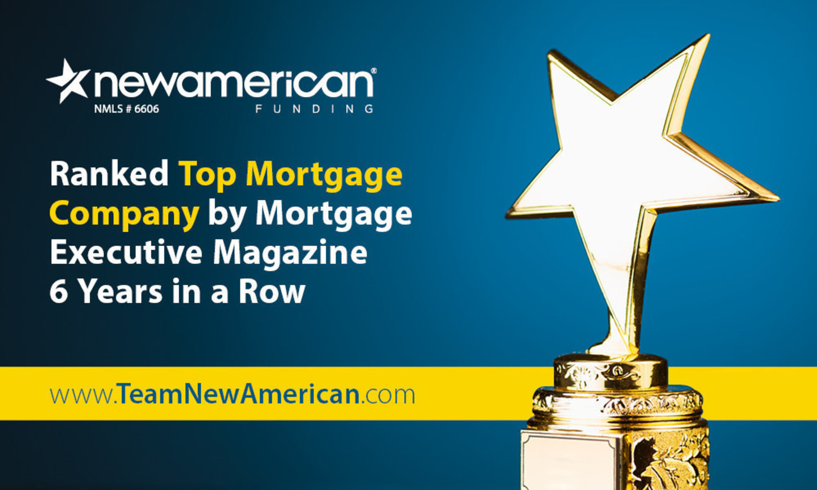 Mortgage Executive Magazine's Top 100 List Ranks New American Funding at #11 in the Nation.