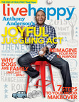 Live Happy magazine features Anthony Anderson on the cover of the September/October Issue. The latest issue offers readers tools and tips to find purpose and meaning in life, shares insights into the new science of anti-bullying and showcases the power of pets to boost family well-being