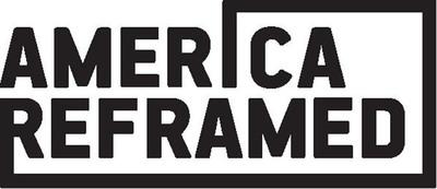 America ReFramed.  (PRNewsFoto/American Documentary)