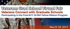 The Veteran Grad School Virtual Fair on March 18th offers a convenient and efficient way for Veterans and Active Military personnel to connect real-time with 85+ graduate programs offering full or partial tuition funding.  Admissions teams and faculty will provide instant feedback to Vets' most pressing questions about grad school and their GI Bill academic benefits.