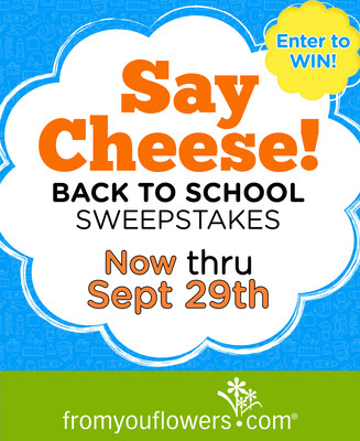 From You Flowers Launches Say Cheese! Back to School Sweepstakes (PRNewsFoto/FromYouFlowers.com)