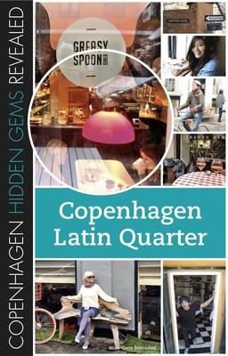 Copenhagen Hidden Gems Revealed: Copenhagen Latin Quarter cover (PRNewsFoto/Anne-Grete Belmadani) (PRNewsFoto/Anne-Grete Belmadani)