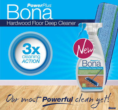Bona(R) US Launches Bona PowerPlus(TM) Deep Clean, An Oxygenated Hardwood Floor Cleaning System