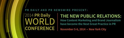 Learn how to engage your community, the media and stakeholders at the 2014 PR Daily World Conference in New York City