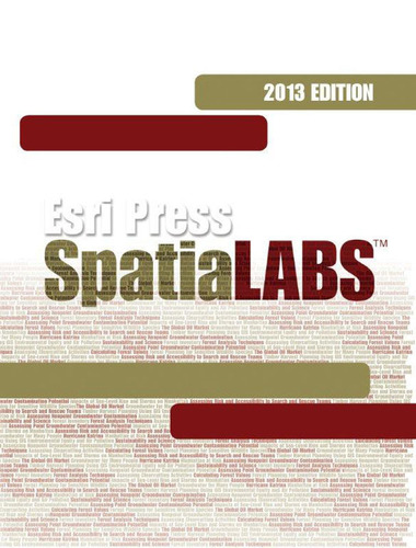 SpatiaLABS 2013 has over 60 geospatial lessons for college classrooms.  (PRNewsFoto/Esri)