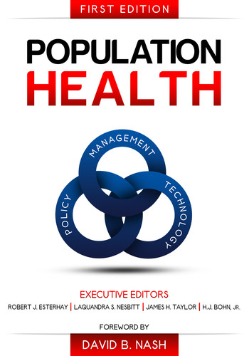 Population Health: Management, Policy, and Technology. (PRNewsFoto/Convurgent Publishing)