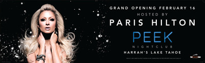 Mega-Celebrity Paris Hilton to Host PEEK Nightclub Debut at Harrah's Lake Tahoe on 2/16. (PRNewsFoto/Harrah's Lake Tahoe) (PRNewsFoto/HARRAH'S LAKE TAHOE)