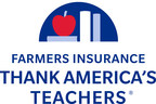 Farmers Insurance® Surprises Six Teachers Across the Country with $100,000 Grants from Thank America's Teachers Program®