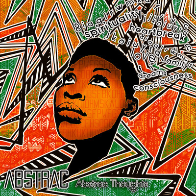 Abstrac Thoughts - Mixtape Cover. Designed by: Devon Allen, *late.bloomer.designs*