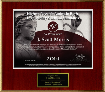 Attorney J. Scott Morris has Achieved the AV Preeminent® Rating - the Highest Possible Rating from Martindale-Hubbell®.