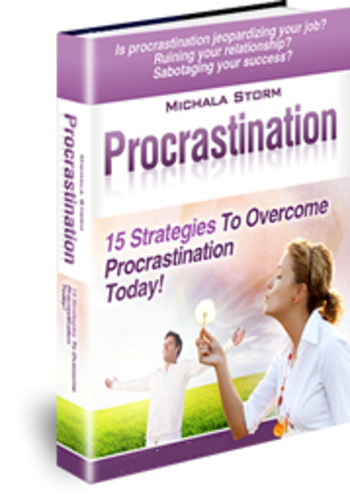 Procrastination - 15 Strategies To Overcome Procrastination Today! (PRNewsFoto/Michala Storm)