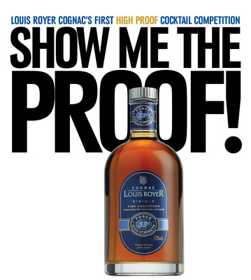 "12 Finalists Announced for the First-Ever ""Show Me the Proof!"" High Proof Cognac Cocktail Competition featuring Louis Royer ""Force 53"" VSOP Cognac.  (PRNewsFoto/Hanna Lee Communications, Inc.)"