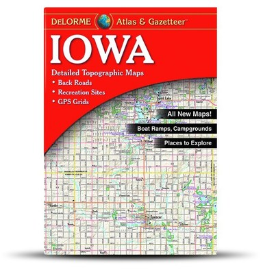 Enhanced DeLorme Iowa Atlas & Gazetteer offers new digital design with a wealth of updated travel and recreational information