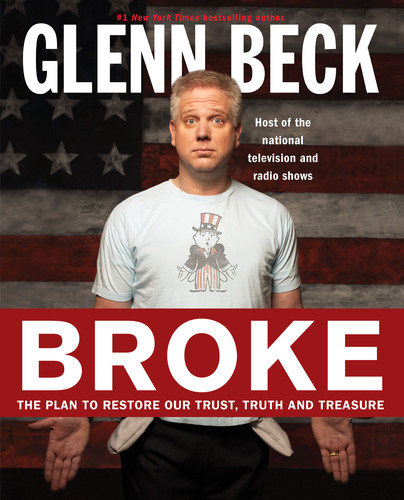 Glenn Beck to Host Exclusive Special on SIRIUS XM Radio Inspired by His New Book 'Broke'