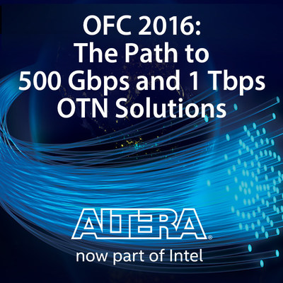 Altera, now a part of Intel, will be attending OFC in Anaheim, March 22-24, to demonstrate how its semiconductors known as field programmable gate arrays (FPGAs) enable optical transport networks to achieve new levels of performance and efficiency.