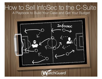"Don't wait for a breach to get the security budget you need. WatchGuard's new eBook ""How to Sell Infosec to the C-Suite"" is a 7-step playbook on how to build your case and get your senior managers on board."