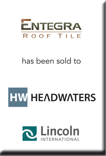 Lincoln International represents the Entegra Roof Tile and Tag & Stick businesses in their sale to Headwaters.  (PRNewsFoto/Lincoln International)