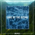 """Maxwell's New """"Lake By The Ocean"""" Single is Out Today; New Album blackSUMMERS'night is Part Two of the Star's Three-Part Musical Trilogy Out July 1st on Columbia"""