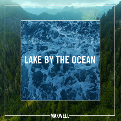 "Maxwell's New ""Lake By The Ocean"" Single is Out Today; New Album blackSUMMERS'night is Part Two of the Star's Three-Part Musical Trilogy Out July 1st on Columbia"