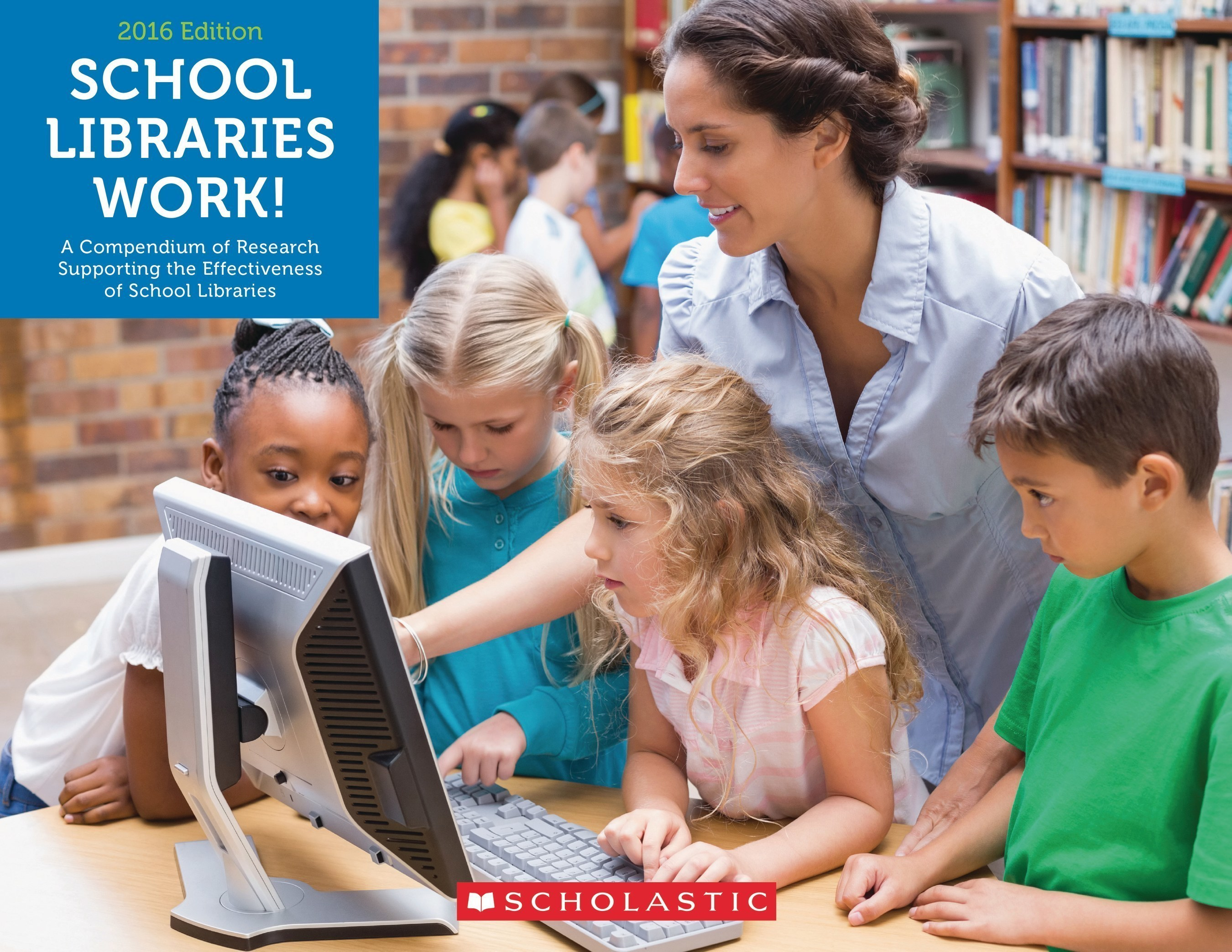 New Research Report from Scholastic Confirms the Importance of School Libraries and Librarians