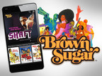 The biggest collection of the baddest African-American movies of all-time have a new subscription-video-on-demand streaming home with the launch of Brown Sugar. Brown Sugar is now available for mobile phones and tablets in the Google Play Store and iTunes App Store and for computers at www.BrownSugar.com. Brown Sugar features an extensive library of iconic black movies, all un-edited and commercial-free as they were originally seen in theaters. The Mack, Foxy Brown, Shaft, Super Fly, Dolemite, Cotton...