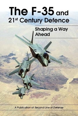 F-35 and 21st Century Defence: Shaping the Way Ahead