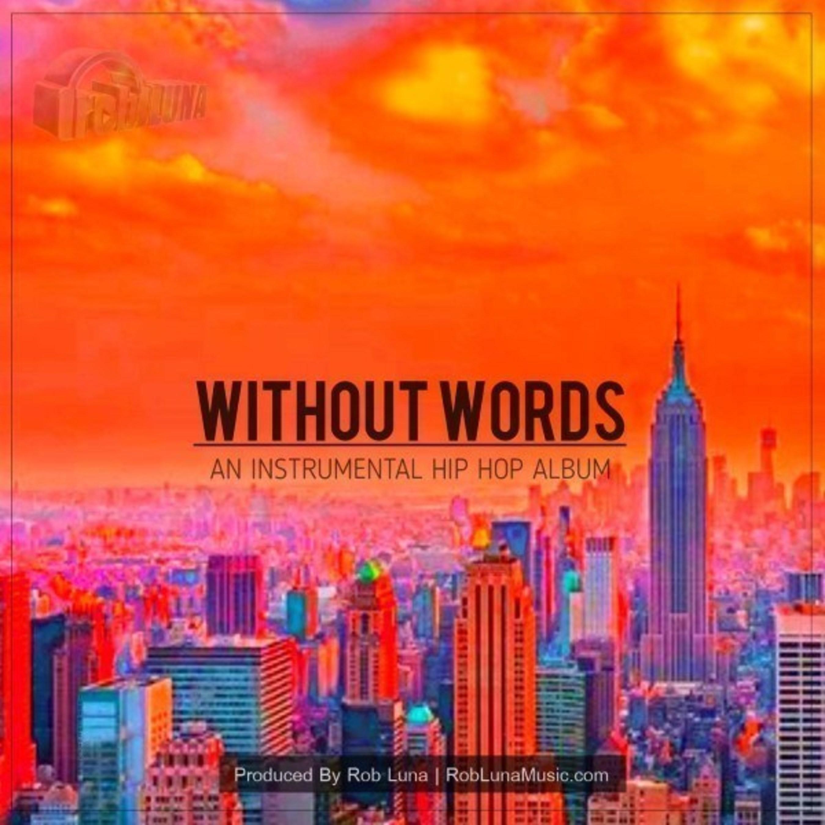 Rob Luna Announces the Release of His Debut Album