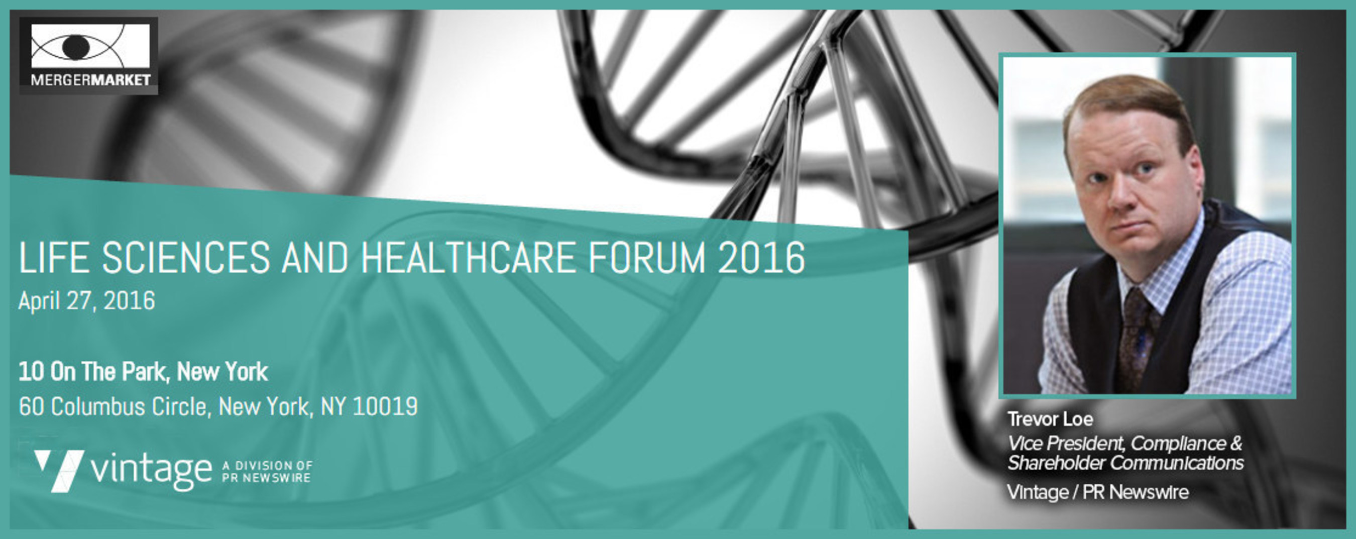 Vintage Expert to Lead 'M&A and Private Equity Outlook' Panel at Mergermarket Life Sciences and Healthcare Forum 2016Trevor Loe, Vice President, Compliance & Shareholder Communications joins Bain Capital, Goldman Sachs, Morgan Stanley and Warburg Pincus executives to discuss 2016 trends