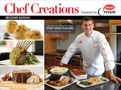 Hood(R) Cream publishes second edition of eCookbook, Chef Creations Inspired by Hood(R) Cream, with top Boston Chef Chris Coombs.
