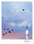 GREY GOOSE(R) VODKA LAUNCHES FLY BEYOND GLOBAL INTEGRATED MARKETING CAMPAIGN.  (PRNewsFoto/GREY GOOSE)