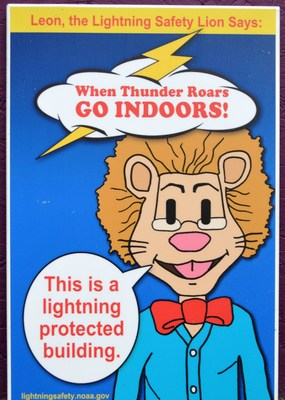 "National Lightning Safety Awareness Week is drawing near and Leon the Lightning Lion reminds the public to play it safe during thunderstorm season.The 2015 campaign theme of ""Building Lightning Safe Communities,"" emphasizes the importance of protecting people, property and places against the deadly, yet often underrated lightning threat."
