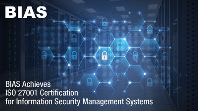 Certification attests to BIAS Corporation's commitment to security governance