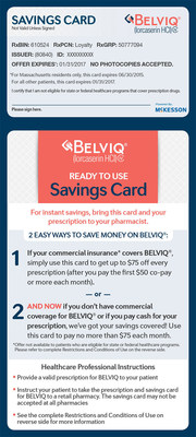 The Savings Card for BELVIQ® can be obtained at physician offices & pharmacies or via www.BELVIQ.com/registration/