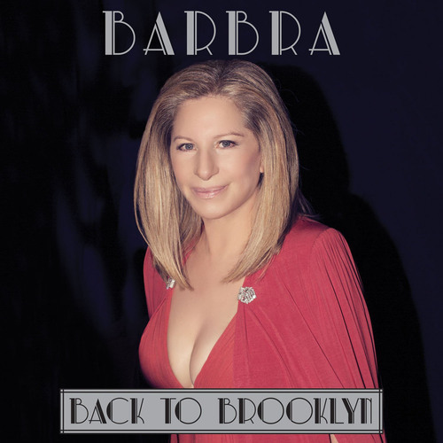 """Barbra Streisand's Fifth Number One Rated DVD, """"Back To Brooklyn,"""" Reaches Top Spot. (PRNewsFoto/Columbia Records) (PRNewsFoto/COLUMBIA RECORDS)"""