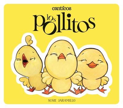 Canticos: Los Pollitos
