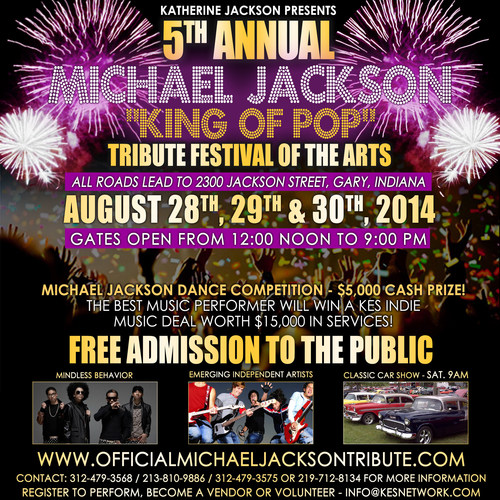 "Katherine Jackson Presents:The 5th, Annual Michael Jackson ""King of Pop"" Tribute Festival of the Art ..."