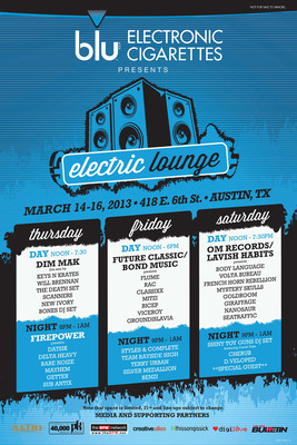 blu eCigs' Electric Lounge to feature over 30 high-charged underground electronica and indie bands in 3 days during the wildly popular SXSW Music Festival in Austin, Texas.  (PRNewsFoto/blu eCigs)