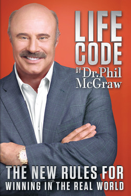 Dr. Phil's new book, Life Code: The New Rules for Winning in the Real World.  (PRNewsFoto/Dr. Phil)