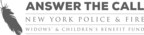 Answer The Call - The New York Police and Fire Widows' and Children's Benefit Fund