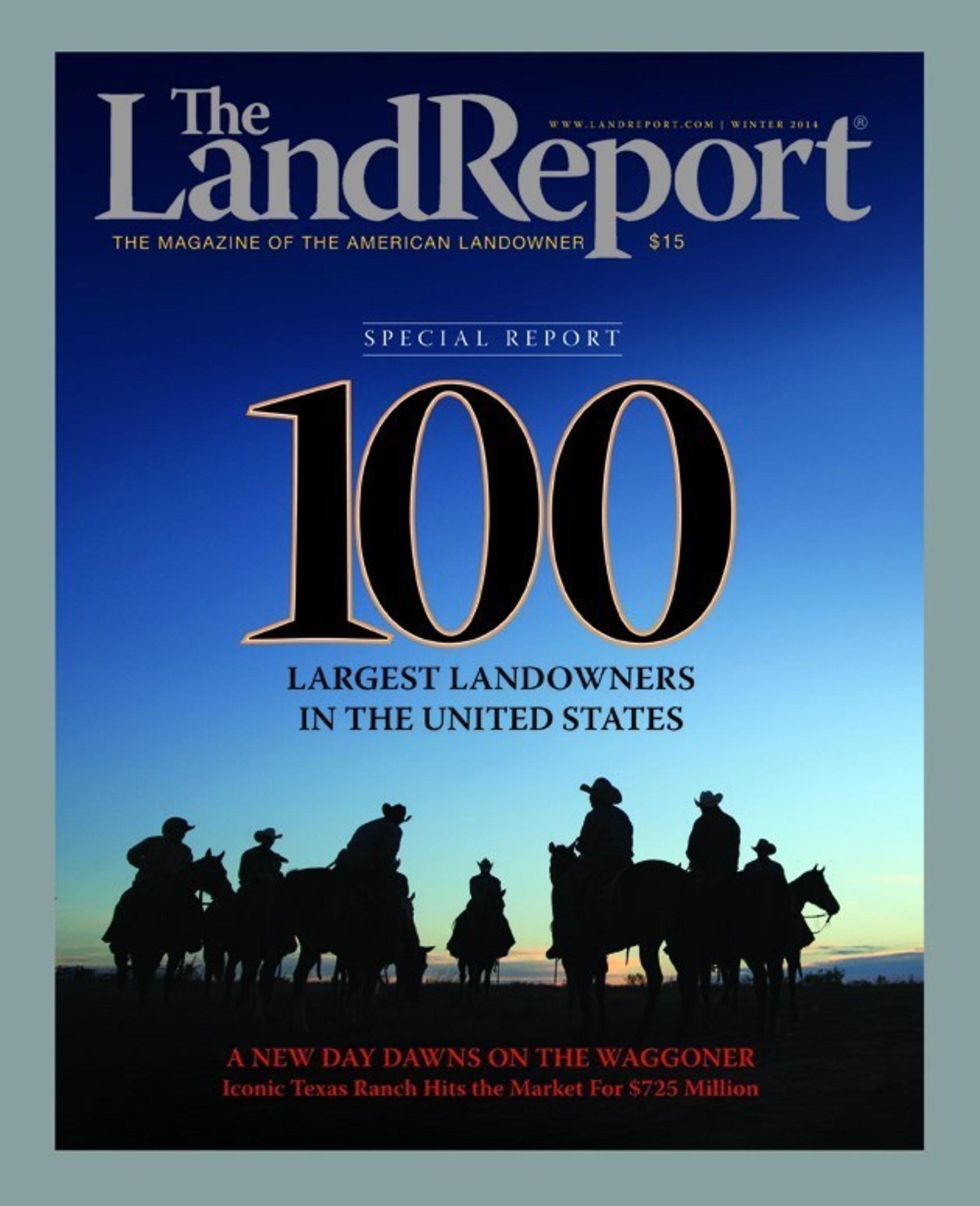 2014 Land Report 100: America's Largest Landowners Go BIG