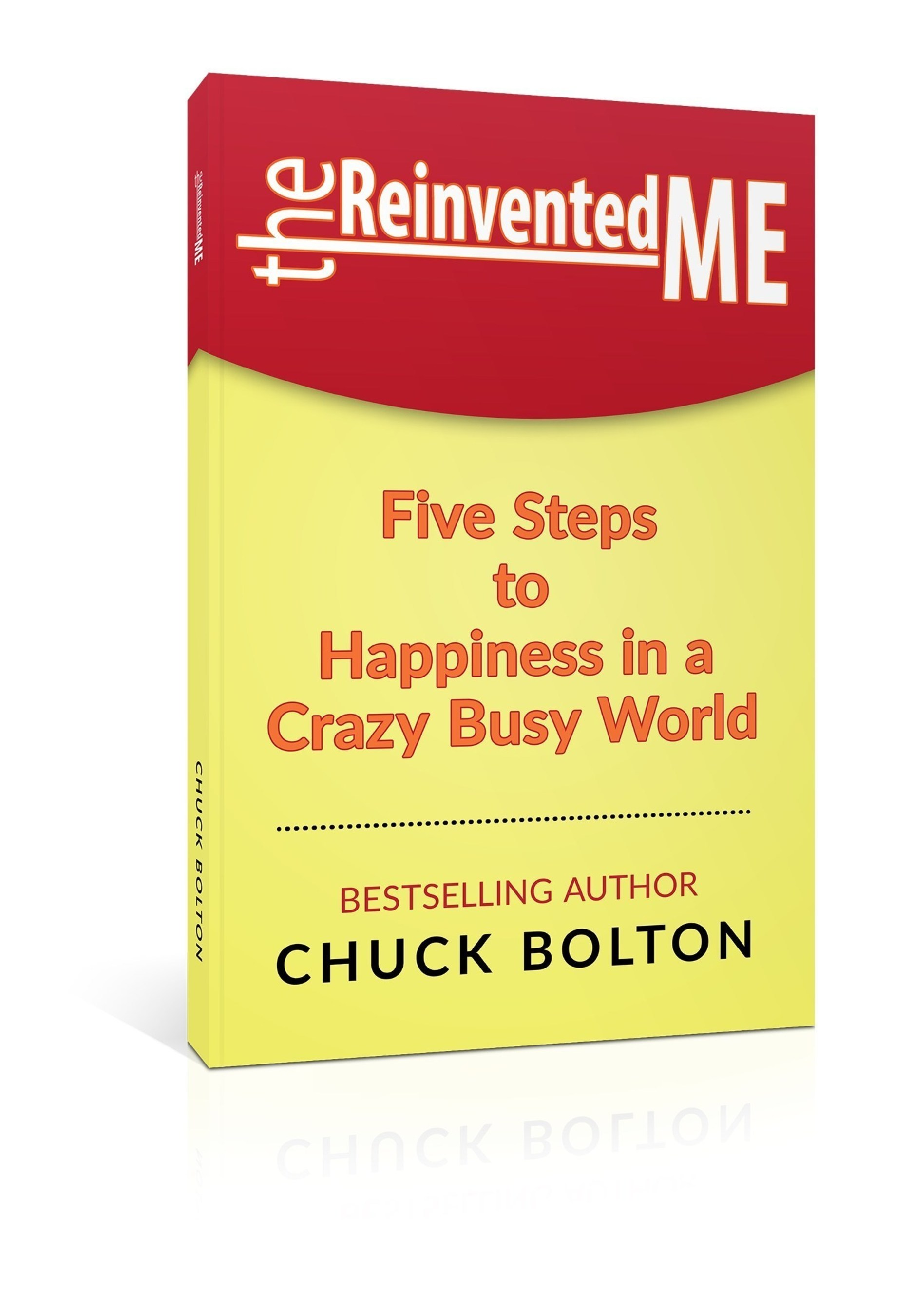 New Happiness Book by Leadership Expert Chuck Bolton Offers Holistic System for Success for