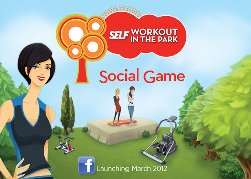 SELF Magazine Launches Facebook Social Game SELF Workout in the Park