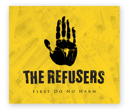 The Refusers: First Do No Harm.  (PRNewsFoto/The Refusers)