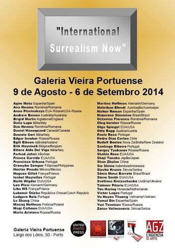 """""""New edition of """"International Surrealism Now"""" in Portuguese city of Porto.Porto it is the second city of Portugal and Galeria Vieira Portuense it is located in the heart of the cityThe project """"International Surrealism Now"""" includes artists from 28 countries: Australia, Austria, Azerbaijan, Belgium, Brazil, Canada, Chile, China, Spain, USA, Philippines, France, Holland, Indonesia, England, Iran, Iceland , Italy, Japan, Mexico, New Zealand, Poland, Portugal, Romania, Russia, Serbia, Ukraine, Vietnam"""". (PRNewsFoto/International Surrealism Now)"""