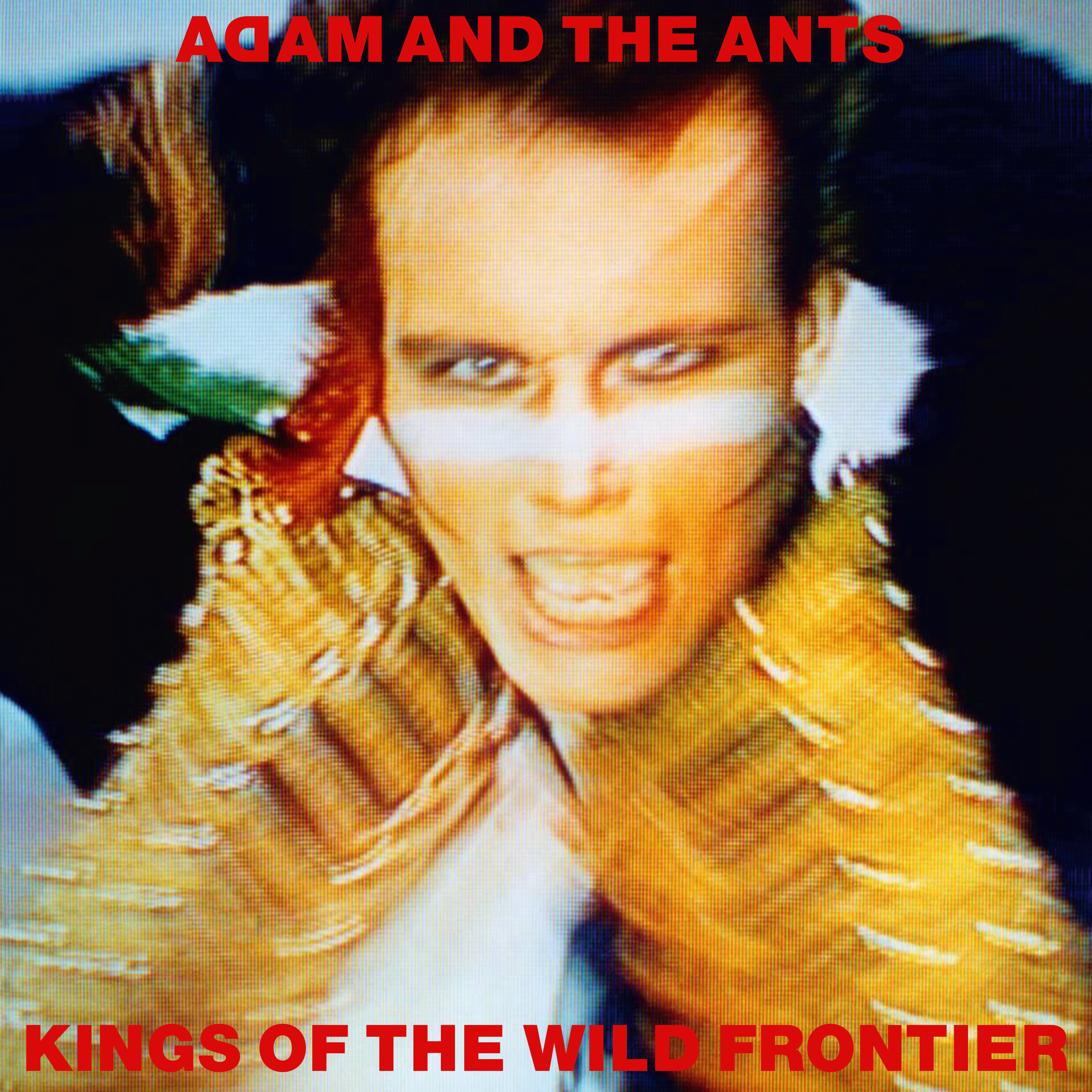 Adam & The Ants 'Kings Of The Wild Frontier' Super Deluxe Box Set Edition, 2CD Deluxe Edition, Vinyl & Digital Formats