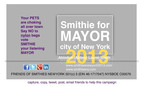 To a green, clean and animal welfare New Yorkers.  (PRNewsFoto/Friends of Smithies New York)