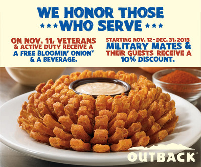 Outback Steakhouse will offer a free Bloomin' Onion and a beverage to all service members on November 11 in celebration of Veterans Day. Outback is also extending 10% off to all service members Nov. 12 through Dec. 31. These offers are open to all active and former military service members with a valid ID.  (PRNewsFoto/Outback Steakhouse)