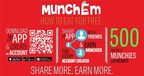 Earn Munchies By Sharing to Eat Free