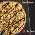 Pie Five rolls out Psychadelicious Magic Mushroom pizza